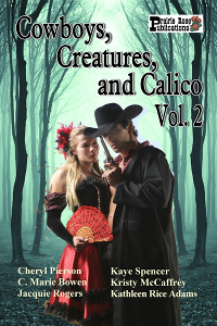 Cowboys, Creatures, and Calico, Vol. 2